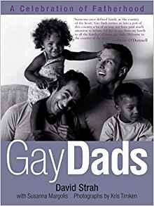 David Strah - Gay Dads, A celebration of Fatherhood